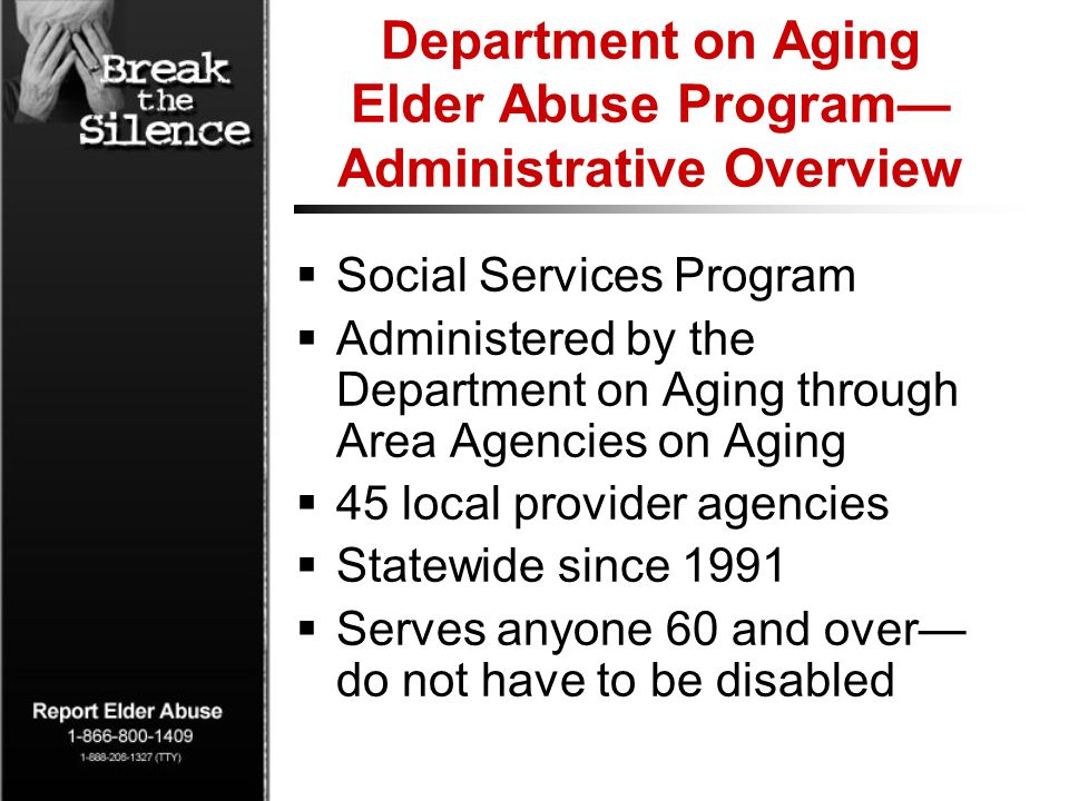 Department on Aging Elder Abuse Program Administrative Overview Social Services Program Administered by the Department on Aging through Area Agencies