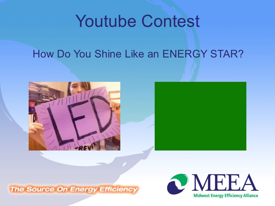 Youtube Contest How Do You Shine Like an ENERGY STAR