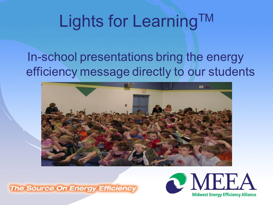 In-school presentations bring the energy efficiency message directly to our students