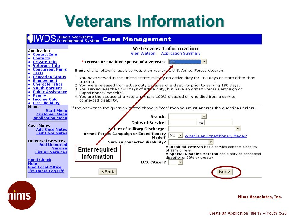 Create an Application Title 1Y – Youth 5-23 Veterans Information Enter required information
