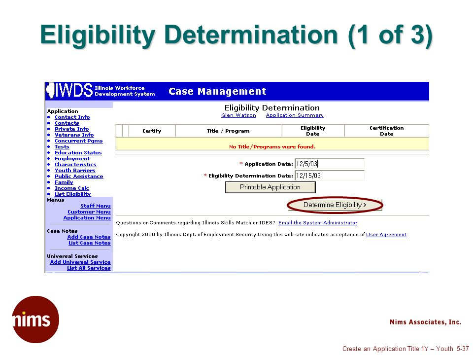 Create an Application Title 1Y – Youth 5-37 Eligibility Determination (1 of 3)