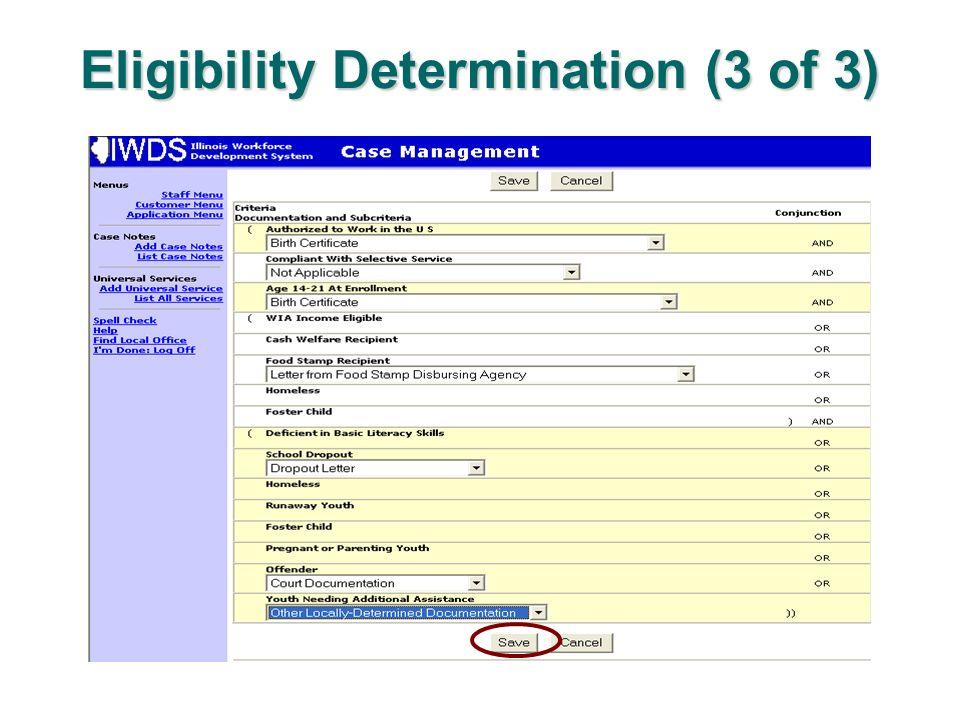 Eligibility Determination (3 of 3)