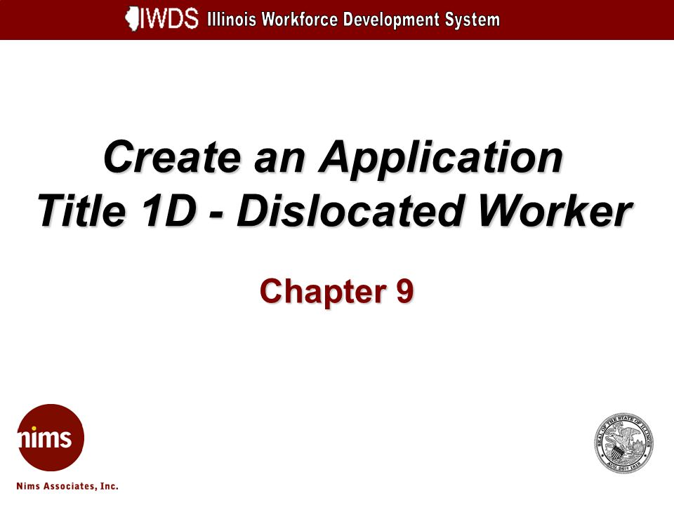 Create an Application Title 1D - Dislocated Worker Chapter 9