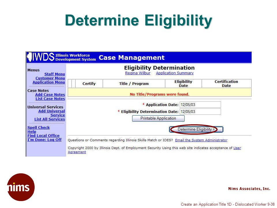 Create an Application Title 1D - Dislocated Worker 9-38 Determine Eligibility