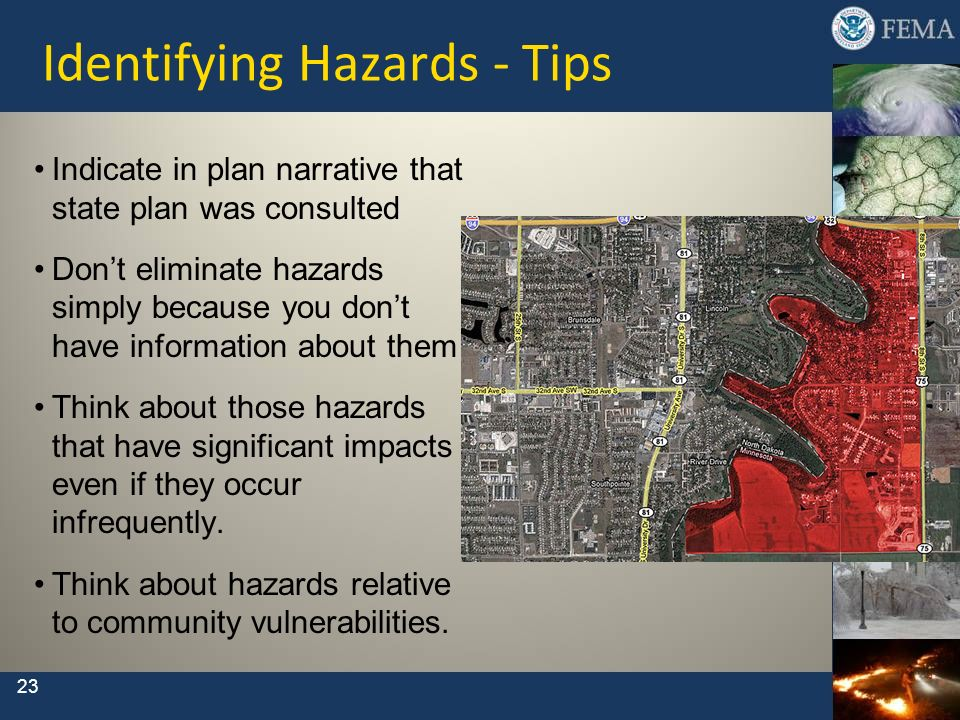 23 Identifying Hazards - Tips Indicate in plan narrative that state plan was consulted Dont eliminate hazards simply because you dont have information