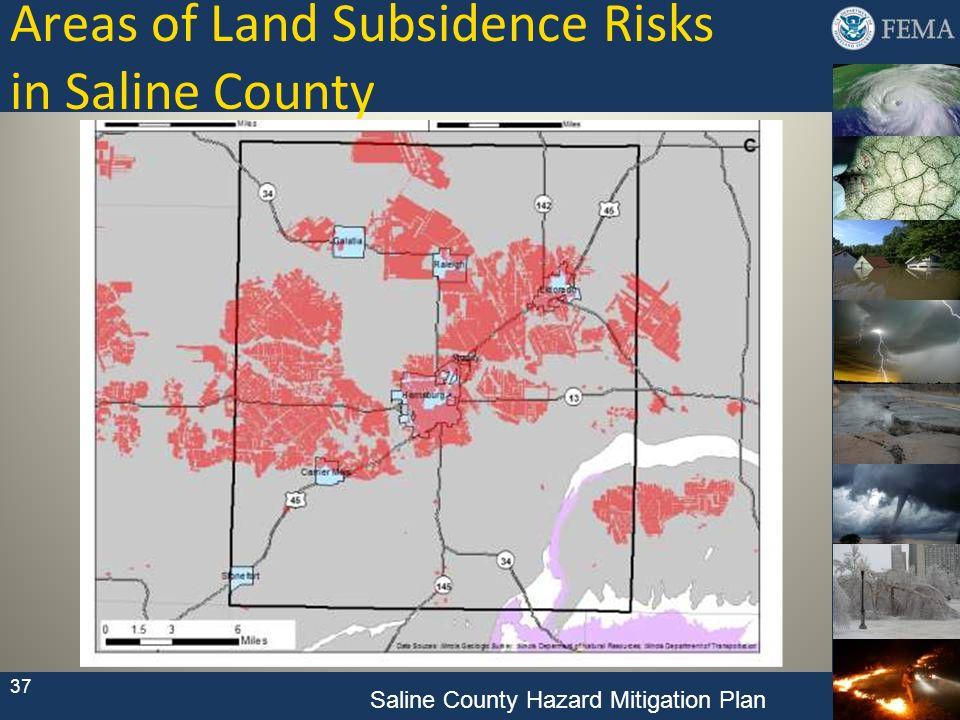 Areas of Land Subsidence Risks in Saline County 37 Saline County Hazard Mitigation Plan