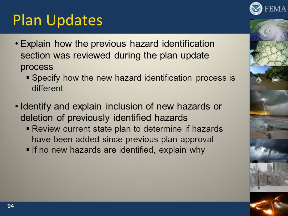 94 Explain how the previous hazard identification section was reviewed during the plan update process Specify how the new hazard identification proces