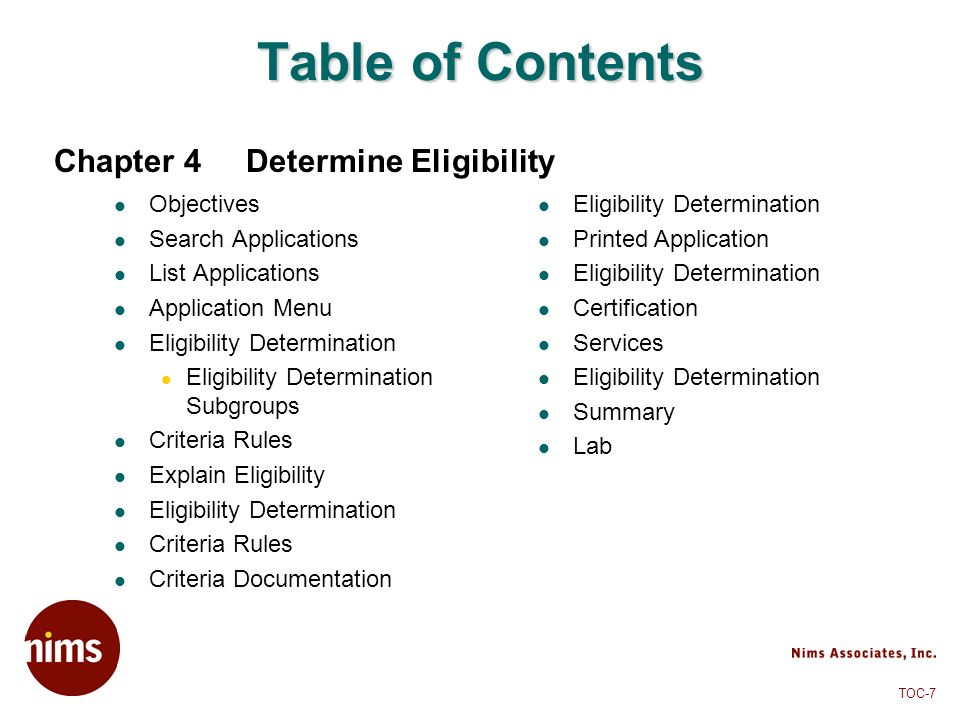 TOC-7 Table of Contents Objectives Search Applications List Applications Application Menu Eligibility Determination Eligibility Determination Subgroup