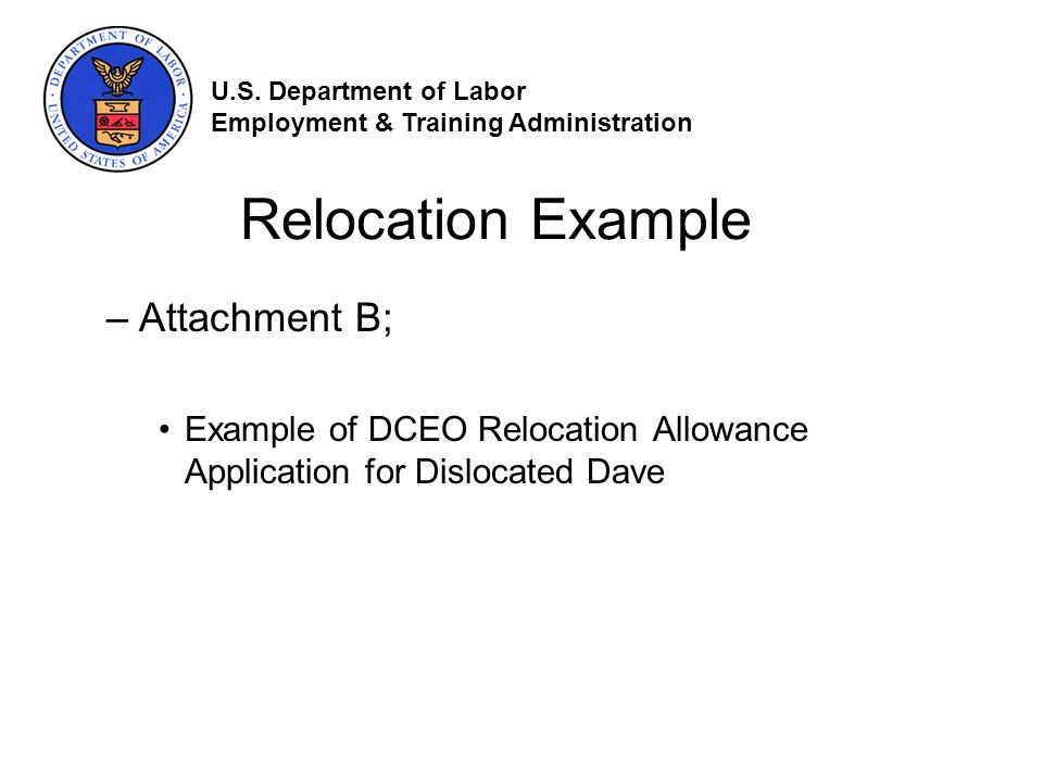 Relocation Example –Attachment B; Example of DCEO Relocation Allowance Application for Dislocated Dave U.S.