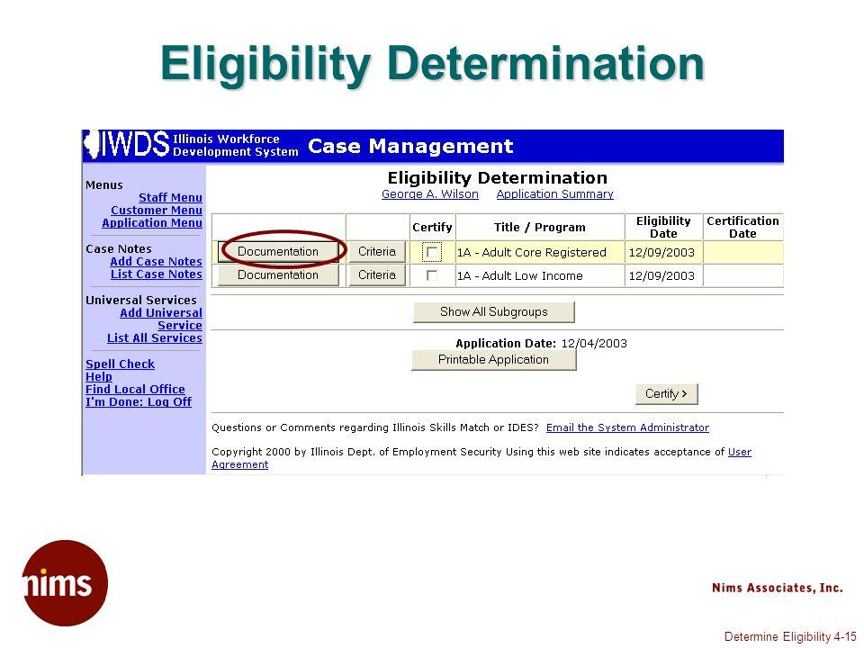 Determine Eligibility 4-15 Eligibility Determination
