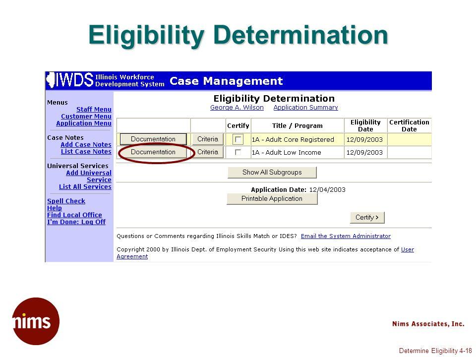 Determine Eligibility 4-18 Eligibility Determination