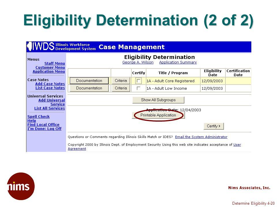 Determine Eligibility 4-20 Eligibility Determination (2 of 2)