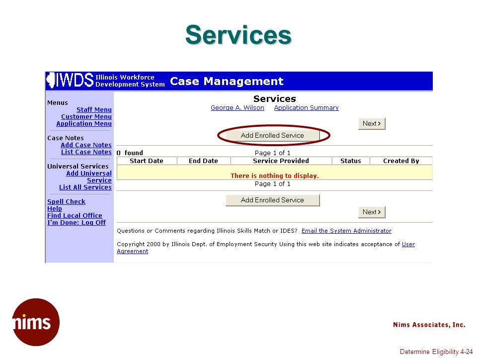 Determine Eligibility 4-24 Services
