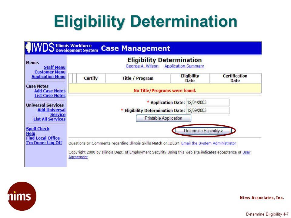 Determine Eligibility 4-7 Eligibility Determination