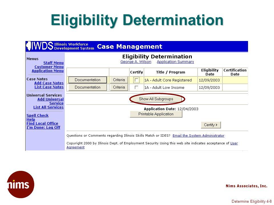 Determine Eligibility 4-8 Eligibility Determination