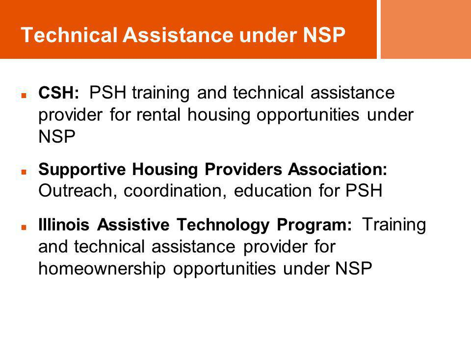 Technical Assistance under NSP CSH: PSH training and technical assistance provider for rental housing opportunities under NSP Supportive Housing Provi