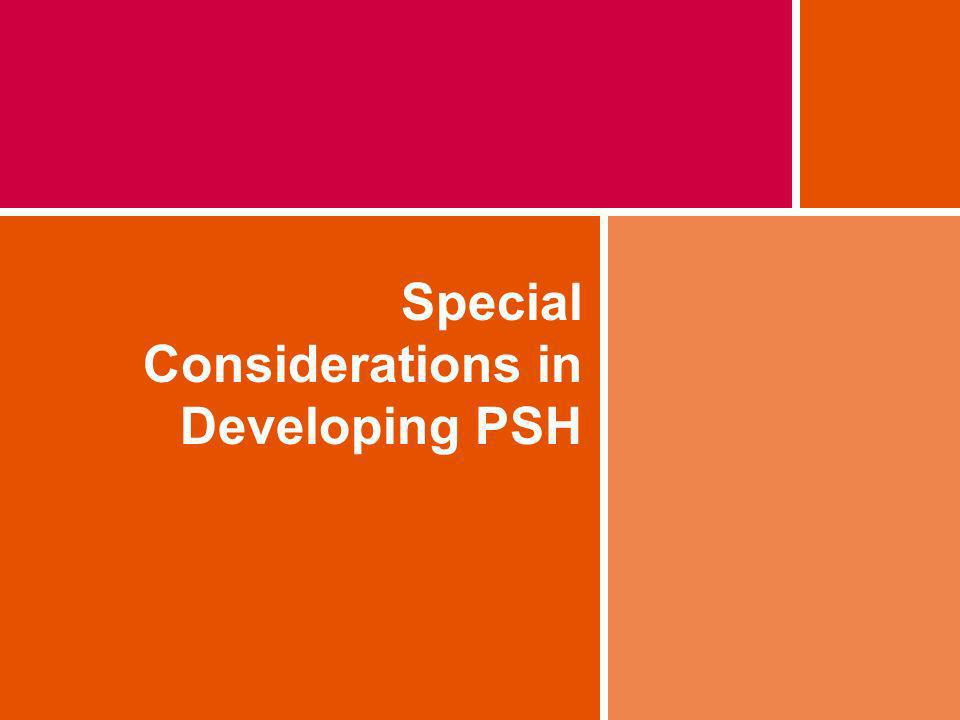 Special Considerations in Developing PSH