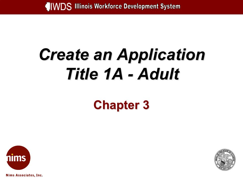 Create an Application Title 1A - Adult Chapter 3