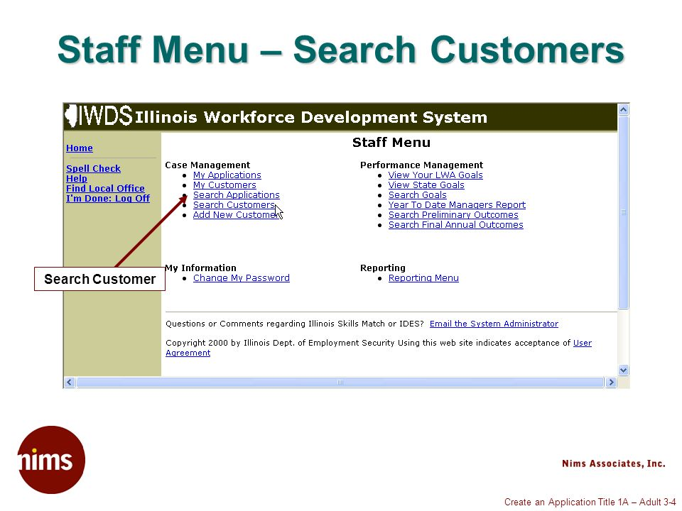 Create an Application Title 1A – Adult 3-4 Staff Menu – Search Customers Search Customer