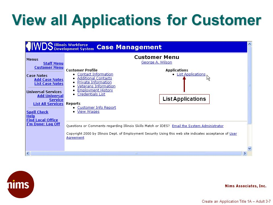 Create an Application Title 1A – Adult 3-7 View all Applications for Customer List Applications