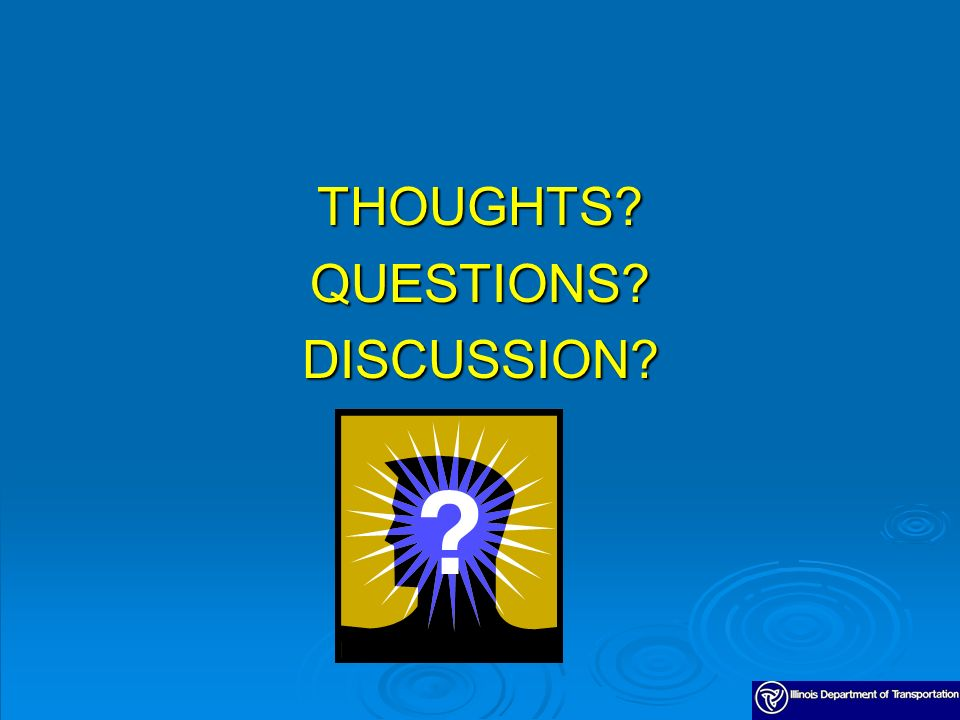 THOUGHTS QUESTIONS DISCUSSION