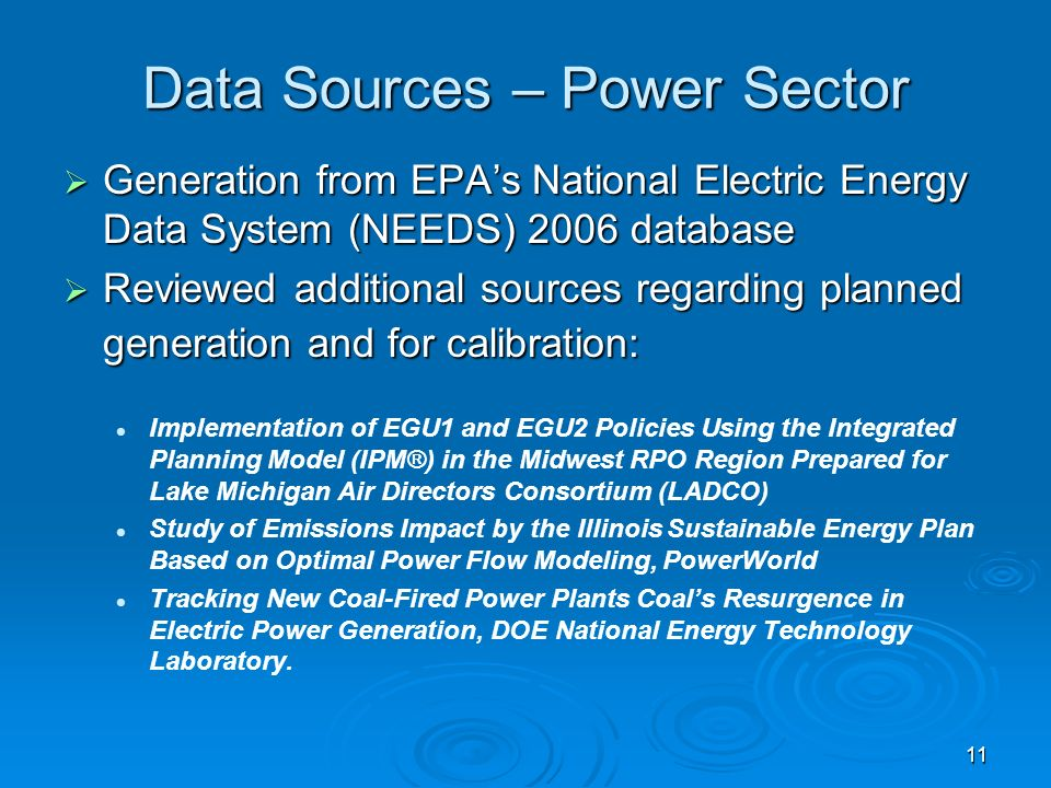 11 Data Sources – Power Sector Generation from EPAs National Electric Energy Data System (NEEDS) 2006 database Generation from EPAs National Electric