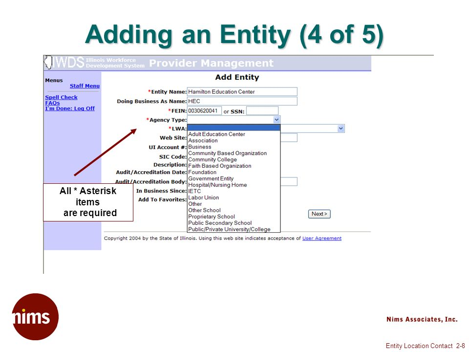 Entity Location Contact 2-8 Adding an Entity (4 of 5) All * Asterisk items are required