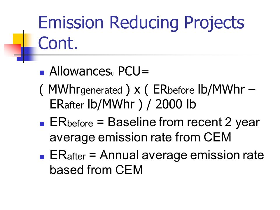Emission Reducing Projects Cont.