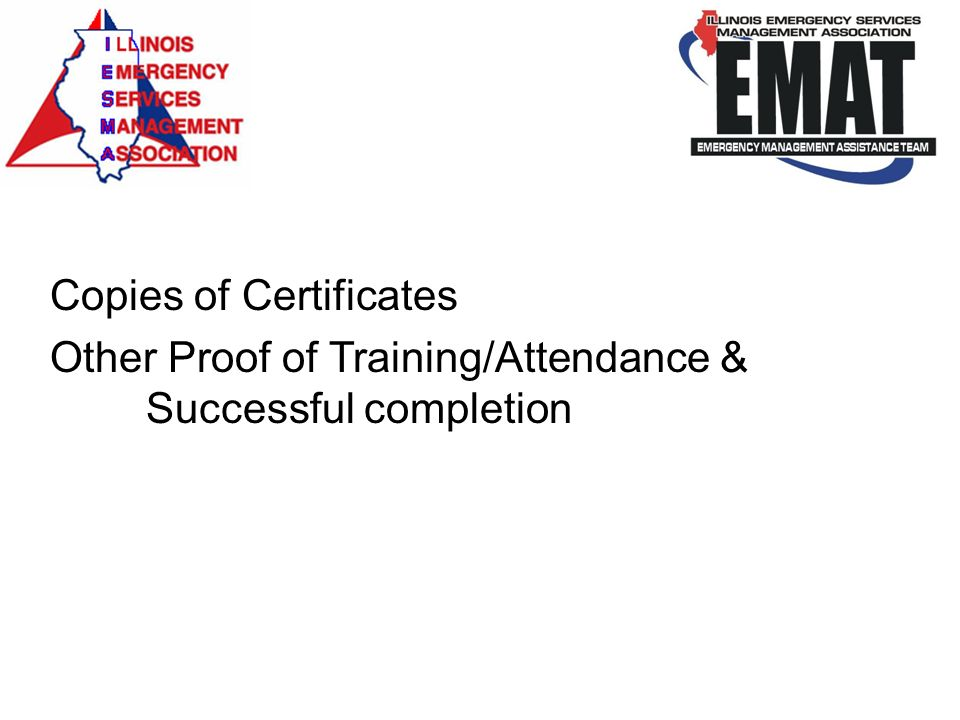 Copies of Certificates Other Proof of Training/Attendance & Successful completion