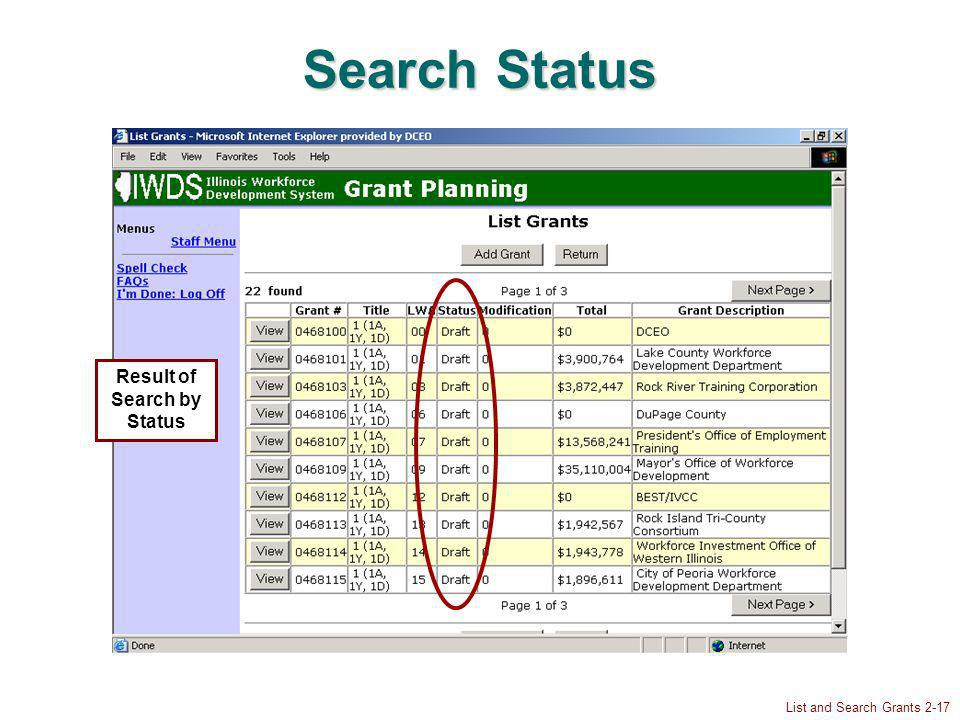 List and Search Grants 2-17 Search Status Result of Search by Status