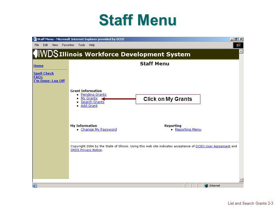 List and Search Grants 2-3 Staff Menu Click on My Grants