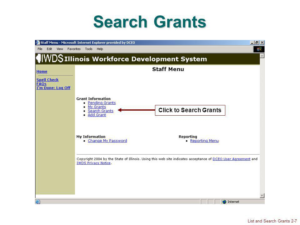 List and Search Grants 2-7 Search Grants Click to Search Grants