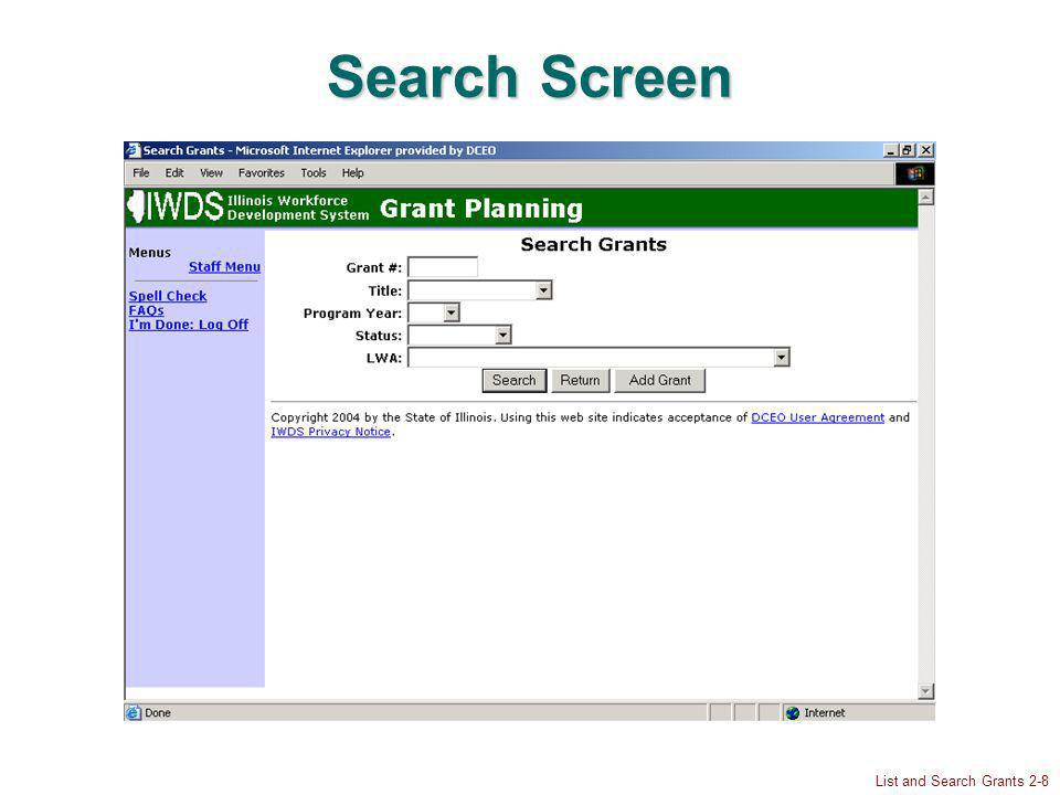 List and Search Grants 2-8 Search Screen