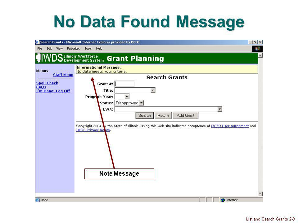 List and Search Grants 2-9 No Data Found Message Note Message