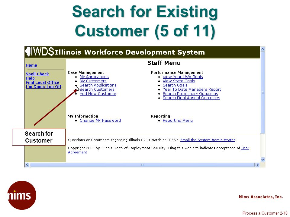 Process a Customer 2-10 Search for Existing Customer (5 of 11) Search for Customer