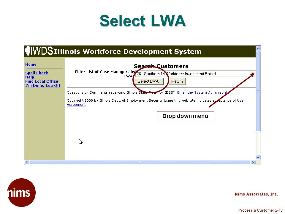 Process a Customer 2-18 Drop down menu Select LWA