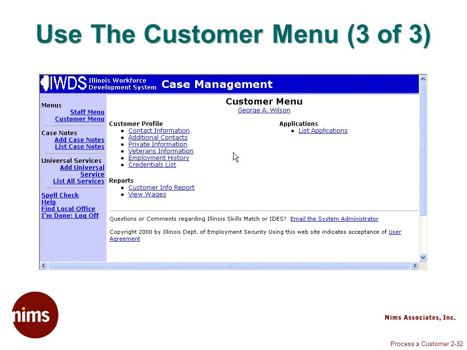 Process a Customer 2-32 Use The Customer Menu (3 of 3)