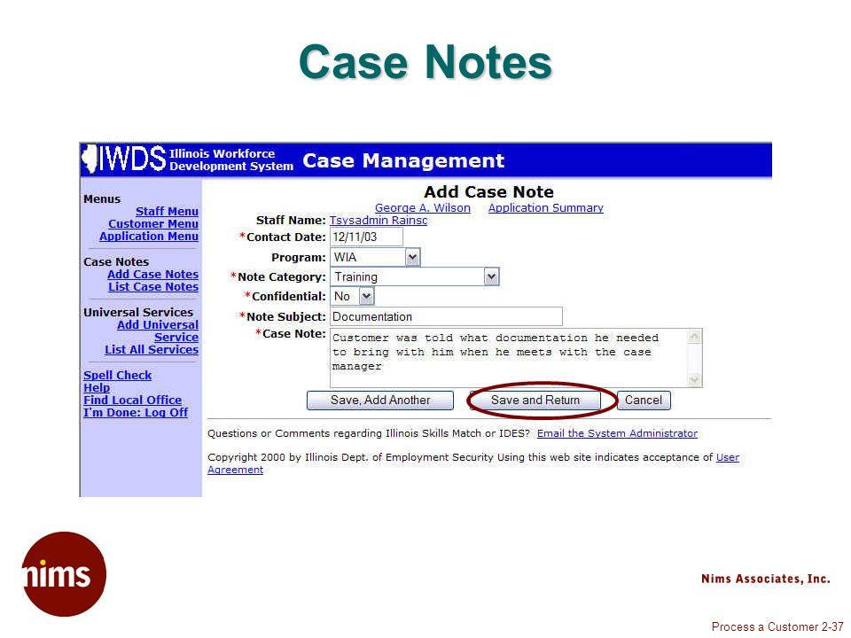 Process a Customer 2-37 Case Notes