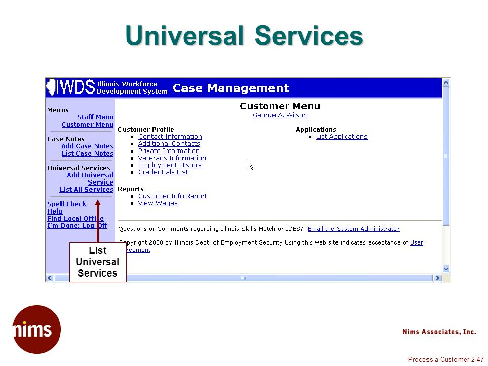 Process a Customer 2-47 Universal Services List Universal Services