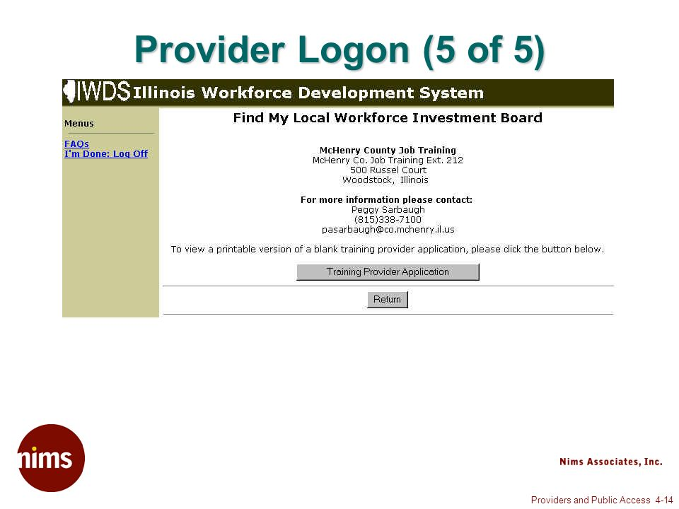 Providers and Public Access 4-14 Provider Logon (5 of 5)