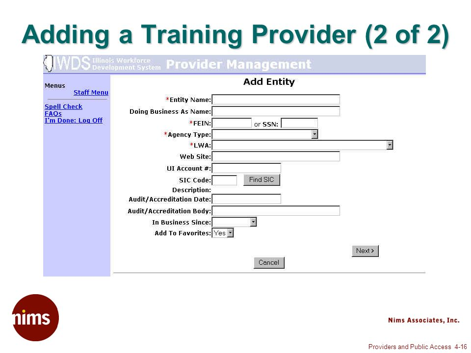 Providers and Public Access 4-16 Adding a Training Provider (2 of 2)
