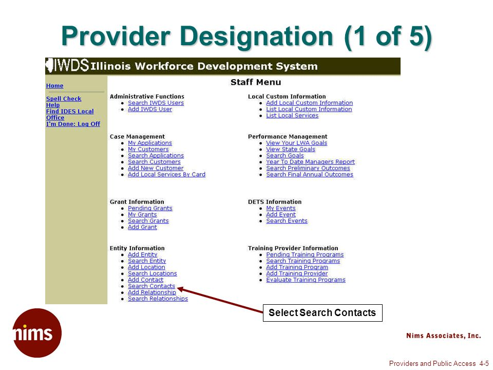 Providers and Public Access 4-5 Provider Designation (1 of 5) Select Search Contacts