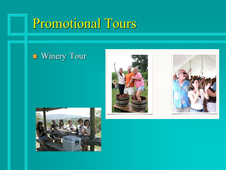 Promotional Tours n Winery Tour