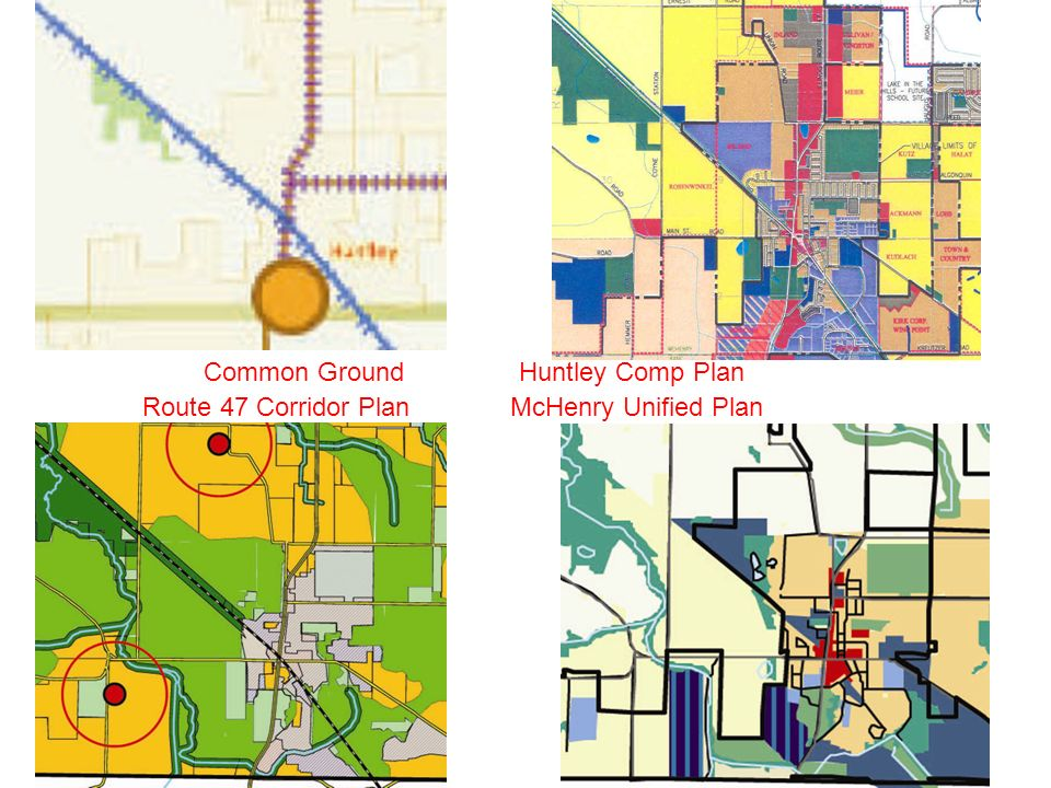 Common Ground McHenry Unified Plan Huntley Comp Plan Route 47 Corridor Plan
