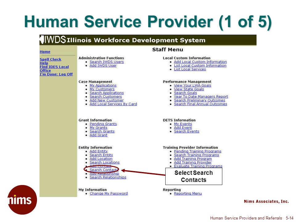 Human Service Providers and Referrals 5-14 Human Service Provider (1 of 5) Select Search Contacts