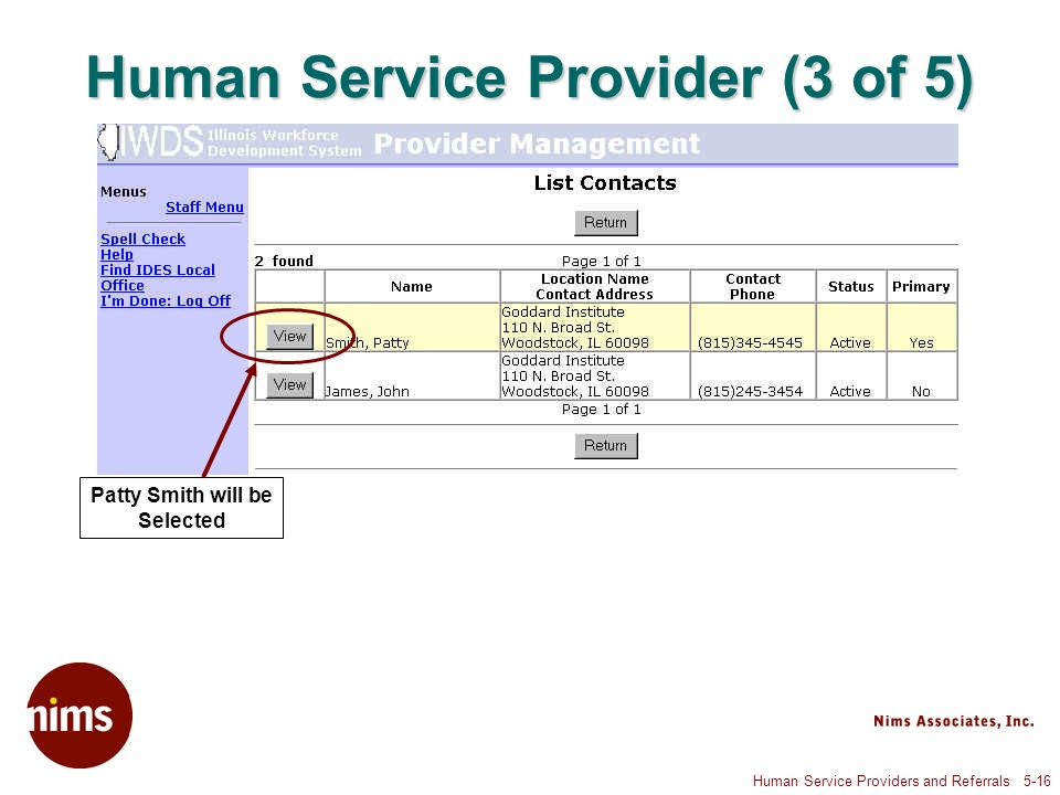 Human Service Providers and Referrals 5-16 Human Service Provider (3 of 5) Patty Smith will be Selected