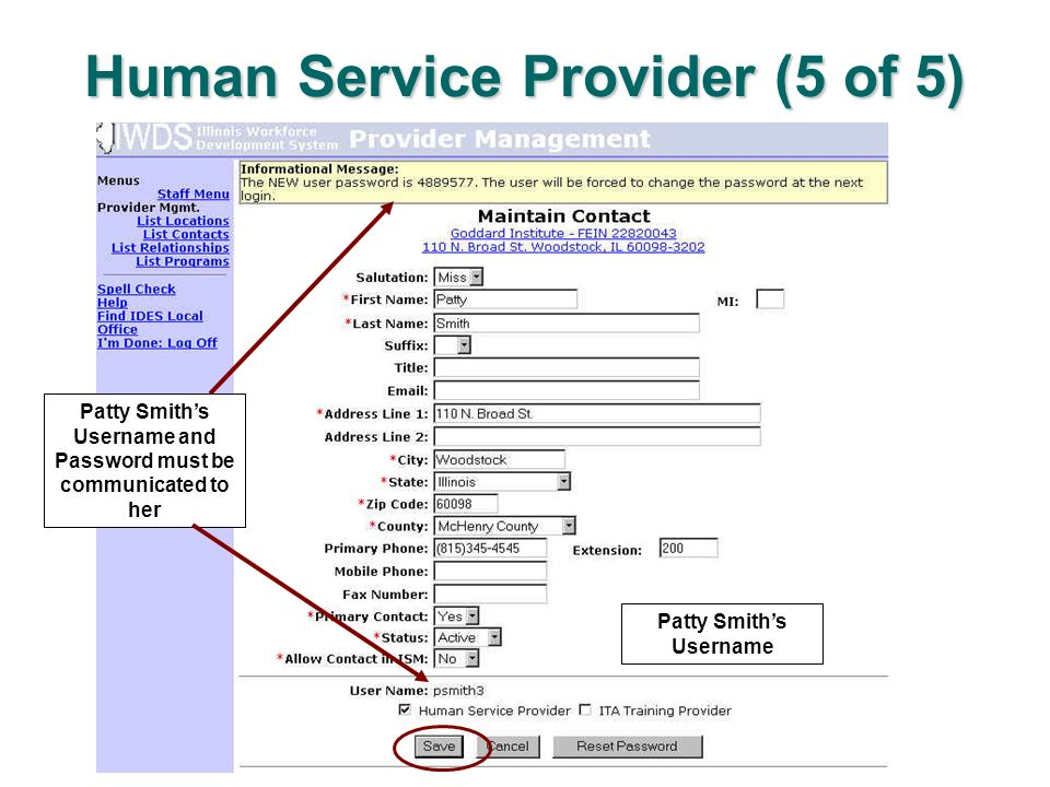 Human Service Provider (5 of 5) Select Search Contacts Patty Smiths Username Patty Smiths Username and Password must be communicated to her