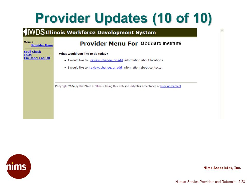 Human Service Providers and Referrals 5-28 Provider Updates (10 of 10) Goddard Institute