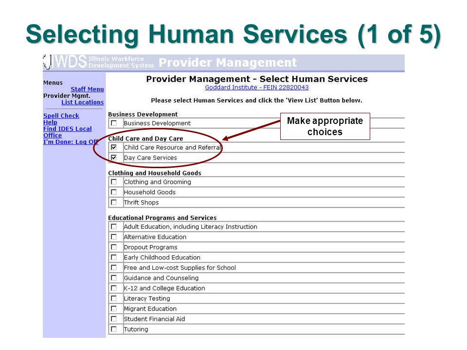 Selecting Human Services (1 of 5) Make appropriate choices