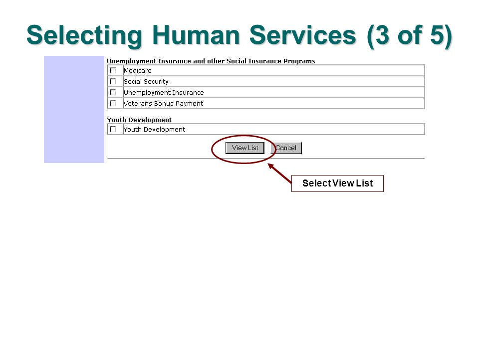 Selecting Human Services (3 of 5) Select View List